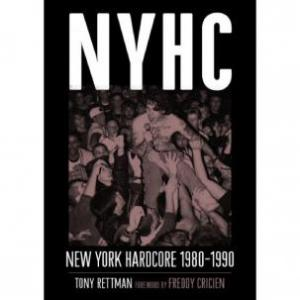 NYHC 1980-1990 by Tony Rettman (Bazillion Points)