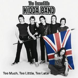Incredible Kidda Band - Too Much Too Little Too Late dbl lp