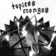"Topless Mongos Hey My My 7"" (Mammoth Cave )"