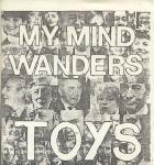 "Toys - My Mind Wanders 7"" (1977 Records JAPAN)"