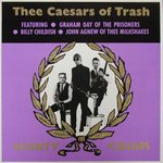 Thee Mighty Caesars - Thee Caesars of Trash lp (Damaged Goods)
