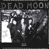 Dead Moon - Trash & Burn lp (Mississippi Records)