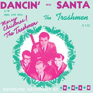 "Trashmen - Dancin' With Santa 7"" (Sundazed Records)"