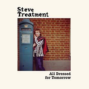 Steve Treatment - All Dressed for Tomorrow lp ( Munster/Messth)