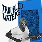 V/A - Troubled Waters (Mississippi Records)