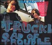 Pastels - Truckload of Trouble cd (Paperhouse/Fire)