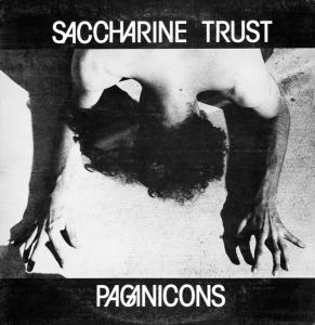 "Saccharine Trust - Paganicons lp (""SST"" repro)"