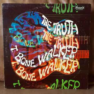 T. Bone Walker - The Truth lp (Brunswick)
