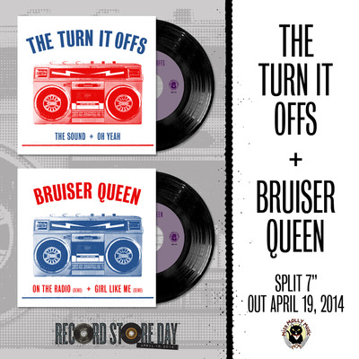 "Turn It Offs/Bruiser Queen 7"" (Miss Molly Music)"