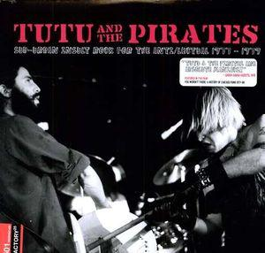 Tutu & the Pirates - Sub-urban Insult Rock...lp (Factory 25)