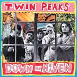 Twin Peaks - Down In Heaven LP (Grand Jury)
