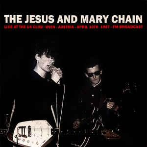 Jesus And Mary Chain - Live At The U4 Club lp (No Label)