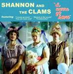 Shannon and the Clams - I Wanna Go Home lp (1-2-3-4 Go!)