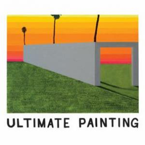 Ultimate Painting - s/t lp (Trouble In Mind)