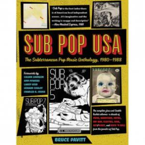 Sub Pop USA - Bruce Pavitt (Bazillion Points)