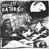 "Useless Eaters - Linear Movement 7"" (Goodbye Boozy)"