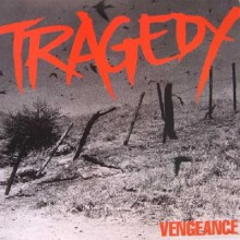 Tragedy - Vengeance lp (Skuld GERMANY)