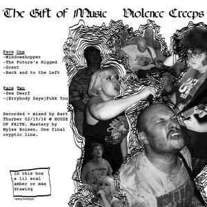 "Violence Creeps - The Gift of Music 12"" (Total Punk)"