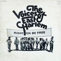 The Voices of East Harlem - Right On Be Free lp (Elektra)