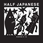 Half Japanese - Volume One 1981-1985 triple lp (Fire UK)