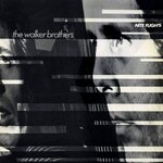 Walker Brothers - Nite Flights lp (Trizona Records)