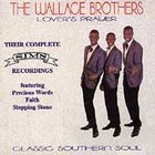 Wallace Brothers - Lover's Prayer cd (Excello)