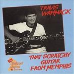 Travis Wammack - That Scratchy Guitar From Memphis cd