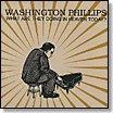 Washington Phillips - What Are They Doing In Heaven Today? lp