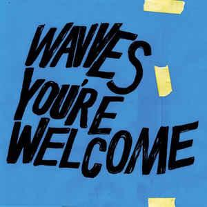 Wavves - You're Welcome lp (Ghostramp) BLUE VINYL