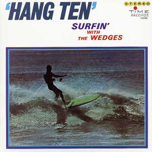 Wedges - Hang Ten Surfin' With the...lp (Time Records)