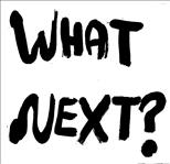 "What Next? - The Trip 7"" (What's Your Rupture)"