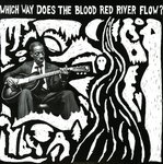 Which Way Does The Blood Red River Flow? (Mississippi)