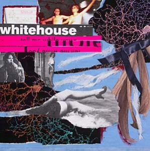 Whitehouse - The Sound of Being Alive dbl lp (Susan Lawly)