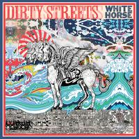 Dirty Streets - White Horse lp (Alive)