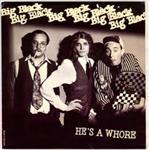 "Big Black - He's A Whore / The Model 7"" (Touch & Go)"