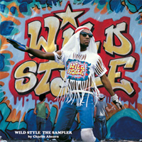 Wild Style The Sampler by Charlie Ahearn (Powerhouse Books)