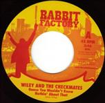 "Wiley & the Checkmates - Guess You Won't Know..7""( Rabbit Fact)"