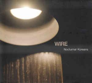 Wire - Nocturnal Koreans LP (pinkflag)