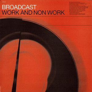 Broadcast - Work and Non Work lp (Warp)