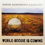 North Mississippi Allstars - World Boogie Is Coming lp