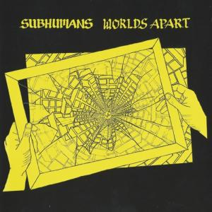 Subhumans - Worlds Apart lp (Bluurg)