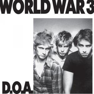 "D.O.A. - World War 3 7"" (Sudden Death)"