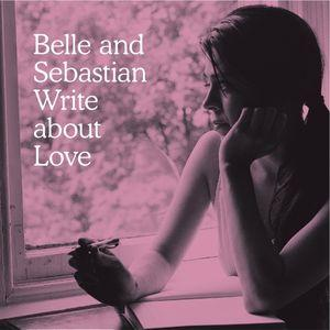 Belle & Sebastian - Write About Love lp (Matador)