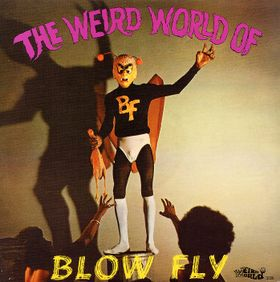 Blowfly - Weird World of Blowfly lp (Weird World Records)