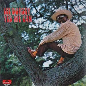 Lee Dorsey - Yes We Can lp (Polydor)