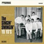 "Yo Yo's - Presenting the Singin' Swingin' 7"" (Big Beat UK)"
