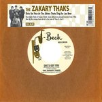 "Zakary Thaks - She's Got You 7"" (Big Beat/Ace UK)"