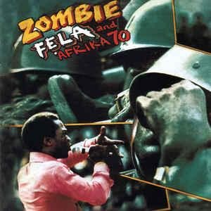 Fela and Afrika 70 - Zombie lp (Knitting Factory)