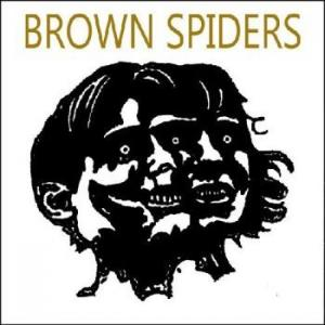 "Brown Spiders - It's Something To Do 7"" (Hozac)"