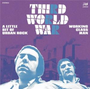 "Third World War - A Little Bit of Urban Rock 7"" (JAW)"
